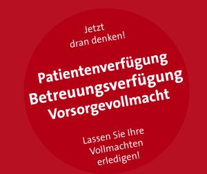 Betreuungsvollmacht Patientenverfügung Vorsorgevollmacht